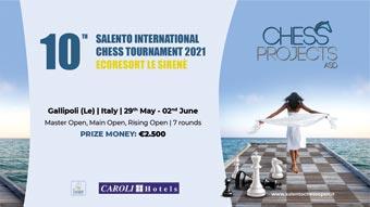 10TH SALENTO INTERNATIONAL CHESS TOURNAMENT 2021