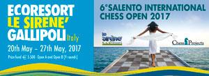 6th SALENTO INTERNATIONAL CHESS OPEN 2017